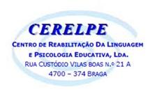 Cerelpe - Centro de Reabilitação Da Linguagem E Psicologia Educativa, Lda